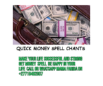 Money spells that work fast to bring instant wealth.Call+27729833601
