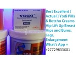 Creams/Pills and Injections for Hips,Bums And Breasts Enlargement.+27729833601