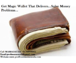 Get Money spell or Money Magic wallet and solve Financial problems +27762900305