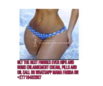 Hips or Bums and Breast Enlargement Cream & Pills, Injection +27710482807 Oman Kuwait Botswana