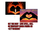 No.1 Love Spell Caster To Bring Your Lost Love Back Now""