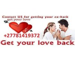 WORKING RETURN LOST LOVE SPELLS/ TRADITIONAL DOCTOR/ BLACK MAGIC EXPERT +27781419372